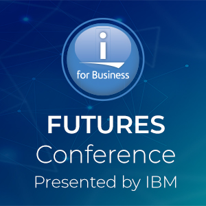 IBM i Futures Conference: Presented by IBM